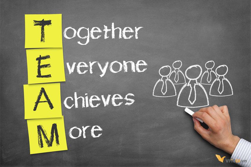 Đồng đội ăn ý và làm việc hiệu quả quyết định một nửa thành công của công việc