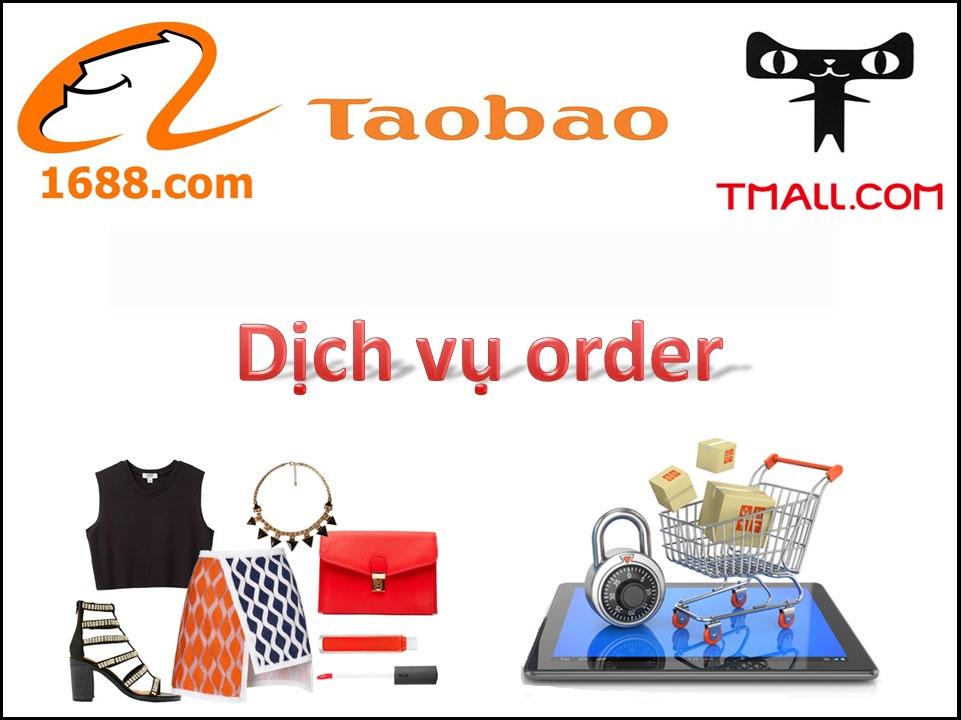 Order hàng từ các sàn thương mại điện tử, taobao, hoặc từ Quảng Châu.